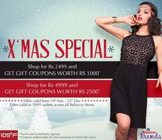 Exclusive offer at all 109ºF outlets across Reliance Trends.