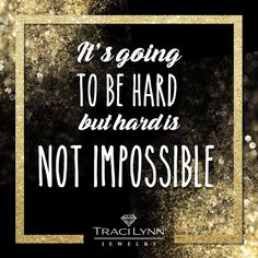 It's going to be hard but hard is not impossible. #MotivationMonday #InspirationalQuotes