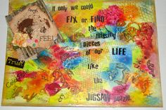 """My Art Journal (Waiting for the Missing Jigsaw piece/s) with my words - """" If only we could Find or Fix the missing pieces of our life like the Jigsaw puzzle"""". https://www.facebook.com/pages/Creative-Work-Dubai-UAE/466421803475655"""