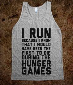 I Run Because Hunger Games