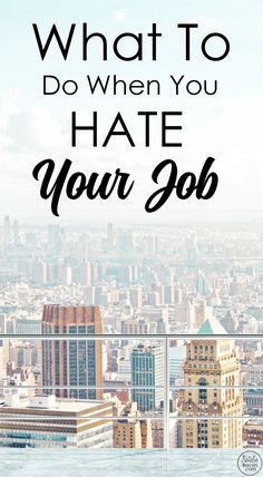 What To Do When You Hate Your Job by Natalie Bacon