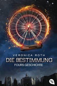 """[Rezension] Veronica Roth: """"Die Bestimmung – Fours Geschichte"""" (4 von 5 Sternen)"""