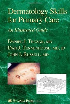 Télécharger Livre Dermatology Skills for Primary Care: An Illustrated Guide (Current Clinical Practice) by Daniel J. Trozak (2005... PDF Ebook Gratuit