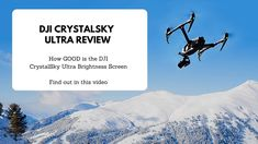 "LightSport Man Review - DJI Crystalsky 7 85"" Ultra Brightness"