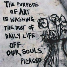 art, picasso, and purpose image art art graffiti art quotes Daily Inspiration Quotes, Great Quotes, Me Quotes, Inspirational Quotes, Famous Quotes, Lost Quotes, Wisdom Quotes, The Words, Boxing Quotes