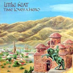 Little Feat / Time Loves a Hero. cover by NEON PARK