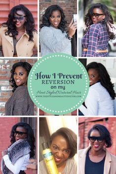 How I Prevent Reversion on My Heat Styled Natural Hair