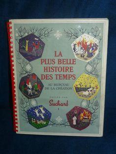 Livre ancien publicitaire Suchard / LA PLUS BELLE HISTOIRE DES TEMPS 1958