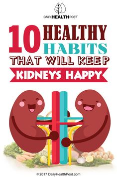 10 Healthy Habits That Will Keep Your #Kidneys Happy Kidney Cyst, Chronic Kidney Disease, Diet For Kidney Disease, Kidney Donor, Food For Kidney Health, Gut Health, Kidney Detox Cleanse, Healthy Kidneys, Foods Good For Kidneys