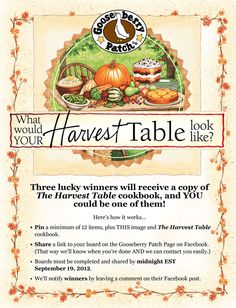 Pin for a chance to win a copy of The Harvest Table cookbook from Gooseberry Patch.