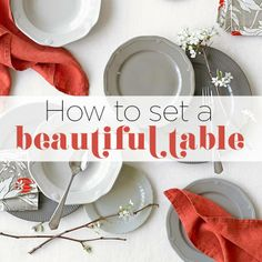 Tabletop decor: How to set a beautiful table {PHOTO: Williams-Sonoma}