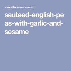 sauteed-english-peas-with-garlic-and-sesame