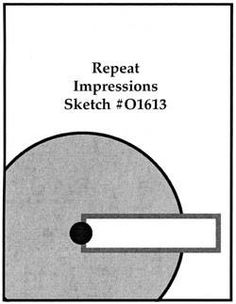 Repeat Impressions Sketch #O1613. Play along with our WHAT IF? Wednesday Sketch Challenges for your chance to win a Repeat Impressions gift certificate! - www.thehousethatstampbuilt.com - #repeatimpressions #rubberstamps #rubberstamping #cardmaking