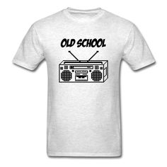 Old School T-Shirt | DJB Designs #music #rap #mixtape #listen #dance #ipod #hip-hop #album #rnb #club #play #love #playlist #oldschool #radio #cassette #charts #cd #lyrics #record #boombox #funny