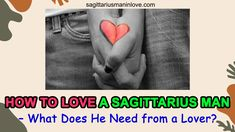 How to Love a Sagittarius Man - What Does He Need from a Lover? Sagittarius Man In Love, Big Love, Love You, Be Confident In Yourself, Sun Sign, Yearning, How To Find Out, Things To Come, Lovers