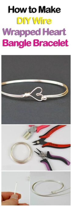 How to Make DIY Wire Wrapped Heart Bangle Bracelet #wirejewelry