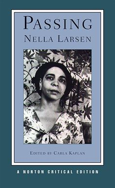 PASSING by Nella Larson. Literature that explores lesser discussed subjects in African American Literature: Color Prejudice within the community.