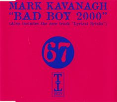 Re-release of the second Baby Doll single Bad Boy on Tripoli Trax with new MK 2000 remix and two new tunes Lyrical Bricks and Easyman. Sold 14,000 copies for Tripoli.