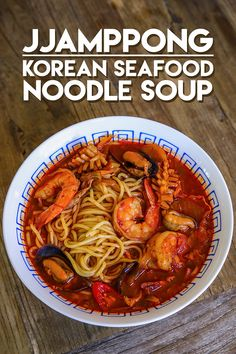 Jjamppong Korean Seafood Noodle Soup Recipe & Video - Seonkyoung Longest Seafood, edible aquatic animals, excluding mammals, but including both freshwater and ocean creatures. Most nontoxic aquatic species are exploited for food by humans. Noodle Recipes, Spicy Recipes, Seafood Recipes, Asian Recipes, Soup Recipes, Vegetarian Recipes, Cooking Recipes, Korean Seafood Soup Recipe, Recipies
