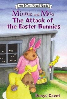 Cover image for Minnie and Moo : the attack of the Easter Bunnies