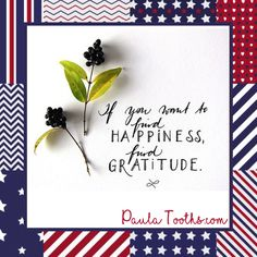 If you want to find happiness,   Find gratitude.  PaulaTooths.com  ೋ Paz ೋ  #gratitude #leadership #success #goals #changes #positive #motivation #inspire #happiness #chances #opportunities #possibilities #smile  #goodvibes  #dreams #quotes #hope #faith #abundance #fearless #inspiration #reachyourgoals #positivethinking #paulatooths #socialmedia  #digitalmarketing #businessstartup #online business