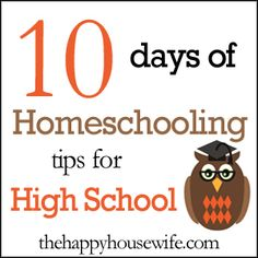 """Homeschool Planning for High School and College"" at The Happy Housewife (10 Days of Tips for High School, Day 1)"