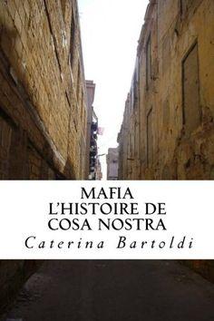 Télécharger Livre Mafia: L'Histoire de Cosa Nostra Ebook Kindle Epub PDF Gratuit