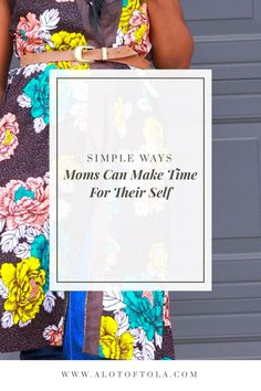 Self care tips for moms,how to get alone time