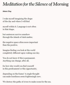 """""""Meditation for the Silence of Morning"""" - Adam Clay."""