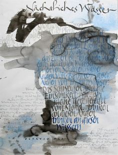Katharina Pieper Homburg (Calligrapher, designer, lettering artist, teacher, writer, editor), Germany. Night water - Paper, watercolor, Japanese ink, 55x75 cm., 2008
