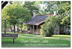 Bear Bend Cabin at the Sam Houston Memorial Museum Complex.