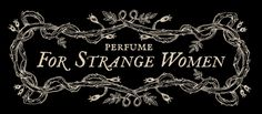 This sample set contains ten natural perfume oils. This introduction to For Strange Women offers a varied palate of natural essences combined into strange concepts. The following are included: Sweetgr