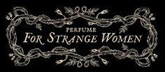 For Strange Women