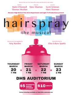 Hairspray at Decatur High School Poster - Designed by Daniel Easley