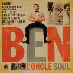 Ben l'Oncle Soul - Ben l'Oncle Soul