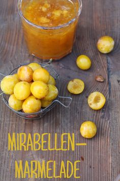 Mirabellenmarmelade, small yellow plum jam