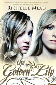 The second thrilling installment in Richelle Meads series - Blood lines, a spinoff to Vampire Academy