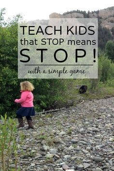 Teach even toddlers to stop when you say stop. Such an important parenting tip…