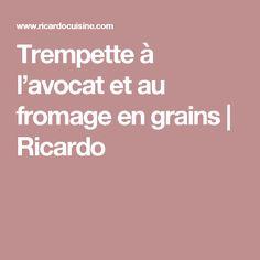 Trempette à l'avocat et au fromage en grains | Ricardo