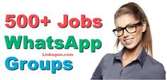 Jobs Whatsapp Group Link :- After Completing Your Education Everyone Searching For Job But Guys In This Competitive