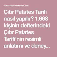 Çıtır Patates Tarifi nasıl yapılır? 1.668 kişinin defterindeki Çıtır Patates Tarifi'nin resimli anlatımı ve deneyenlerin fotoğrafları burada. Yazar: Pınar Alpağut