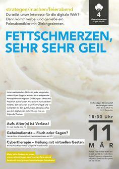"""Fettschmerzen, sehr sehr geil"" - Am 11. März 2014 bei uns netzstrategen. Veranstaltungshinweis: https://www.facebook.com/events/232114536971653/"