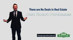 There Are No Deals in Real Estate, But There are Smart Buys