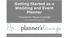 Getting Started as a Wedding and Event Planner - Getting experience, building a portfolio, types of services offered, mistakes to avoid and much more! - $55