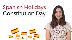 Learn Spanish Holidays - Constitution Day - Día de la Constitución