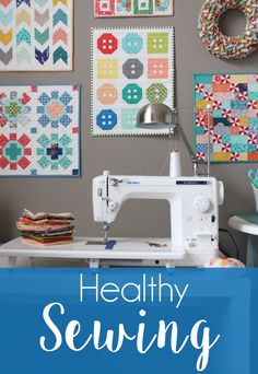 Healthy Sewing, tips