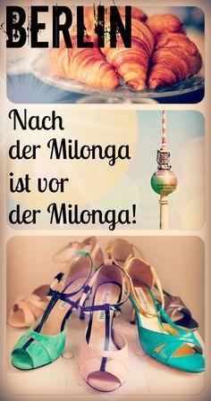 Berlin. Tango Argentino rund um die Uhr. Nach der Milonga ist vor der Milonga - by Mava Lou #TangoArgentino, #TangoBerlin, #TangoShoes
