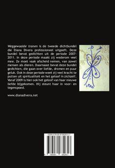 Gedichten puur vanuit mijn eigen ervaring geschreven 'Weggewaaide tranen'