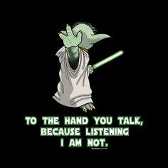 Not Listening Yoda Parody T-shirt Men's Unisex | Yoda Star Wars Jedi Vader Skywalker