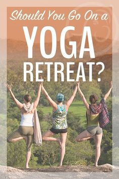 If you've been feeling stuck in your daily grind…  If you've been feeling a little lost, like life is meaningless…  If you're just not making any progress, no matter what you do…  Or if you just need a way to hit the pause button for a while…  Yes, you should go on a yoga retreat!  Here's why...  http://www.myfiveacres.com/travel-tips/yoga-retreat/
